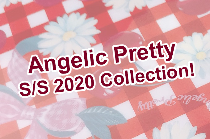 Angelic Pretty Spring Summer 2020 Collection!