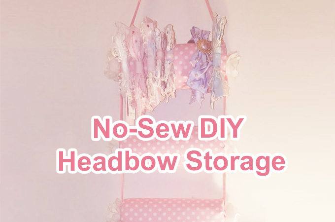 No-Sew DIY Headbow Storage