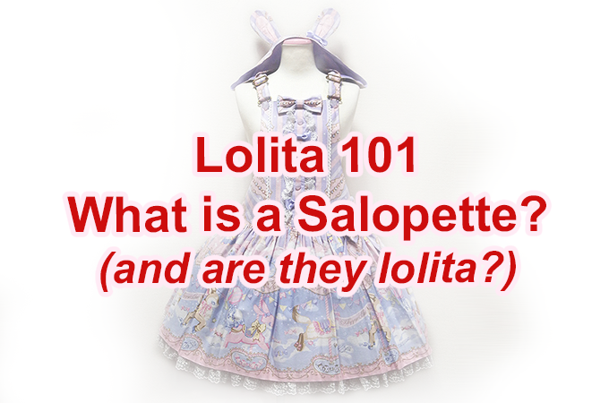 Lolita Fashion 101: What is a Salopette & Are They Lolita?