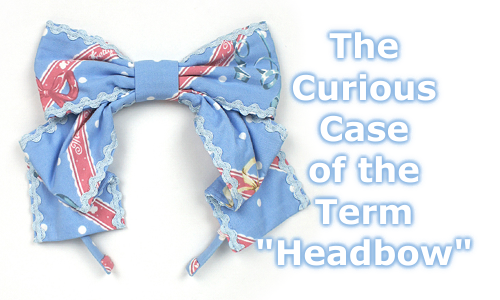 "The Curious Case of the Term ""Headbow"""