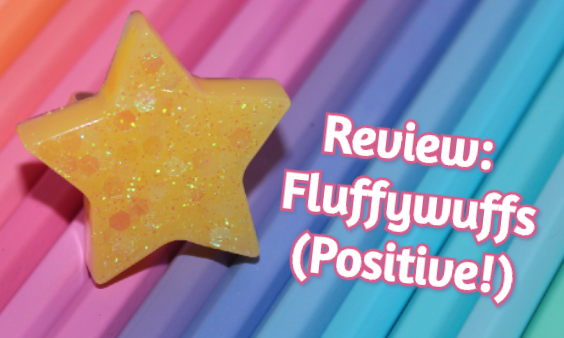 Review: Fluffywuffs – Positive